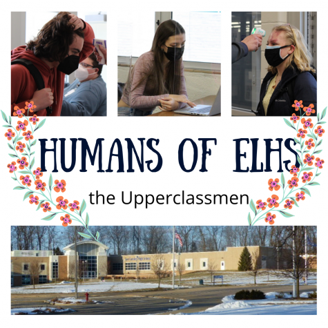 Humans of ELHS-The Upperclassmen